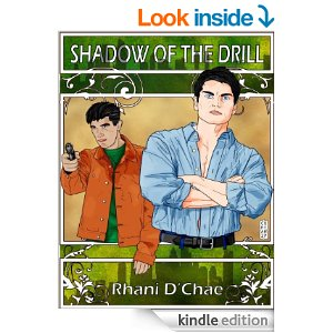 Shadow of the Drill by Rhani D. Chae