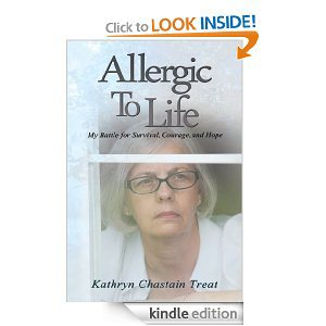 Allergic To Life by Kathryn C. Treat
