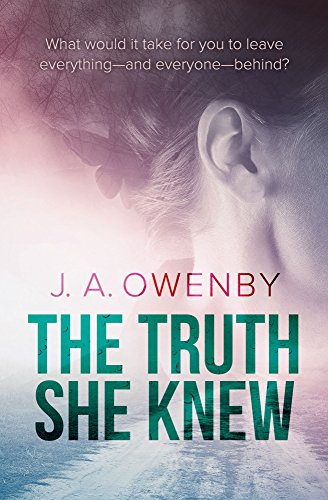 the-truth-she-knew-by-jennifer-owenby